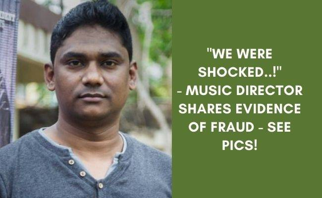 Music Director Sam CS cheated - shares evidence of online fraud