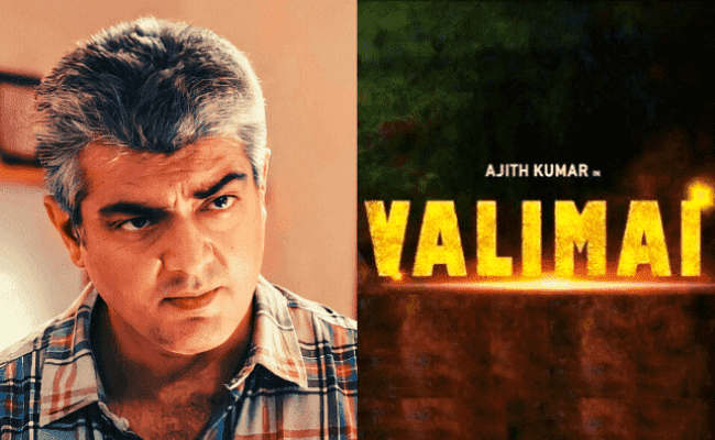 Thala Ajith's latest statement about fans asking for Valimai update is going viral