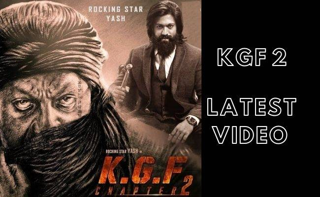 Yash's KGF 2 latest video goes viral directed by Prashant Neel