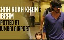 Shah Rukh Khan Spotted At Mumbai Airport With Abram