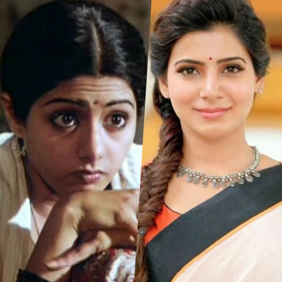 Samantha as Kollywood Superstar Sridevi