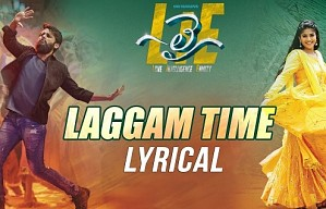 Laggam Time Lyrical | Lie Songs
